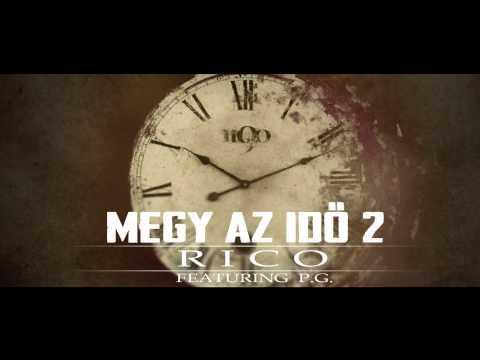 Rico - Megy az idő 2 ft. P.G. (2012)
