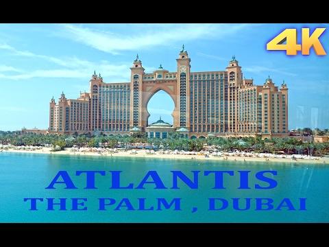Atlantis Hotel – Palm Jumeirah Dubai  4K