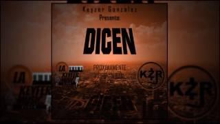 Keyzer Gonzalez - Dicen || Audio Oficial || LKFM
