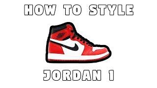 How To Style Jordan 1s