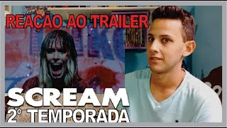 Reação ao trailer: SCREAM 2° Temporada
