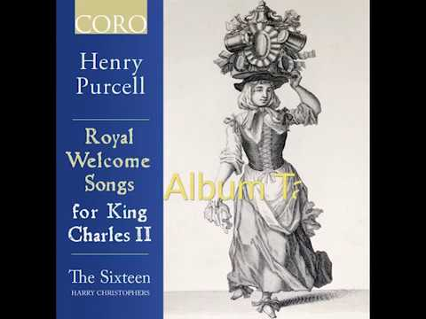 Purcell: Royal Welcome Songs for King Charles II Album Taster
