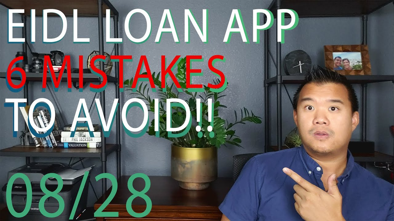 Eidl Loan Application 6 Mistakes To Avoid Youtube