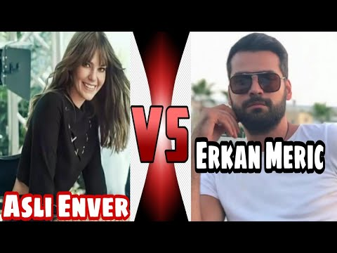 Asli Enver VS Erkan Meric Lifestyle Comparison 2020 ( Biography, Hobbies ) By AK Creation