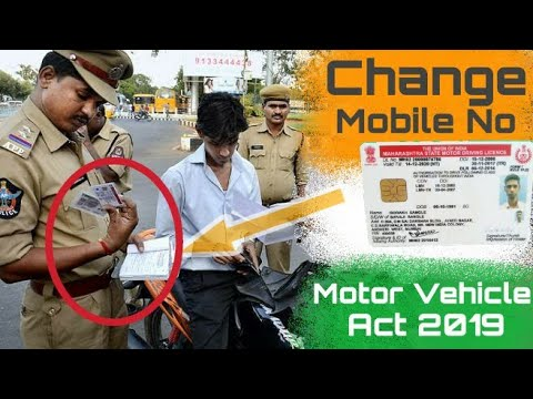 Motor Vehicle Act 2019 : How To Change Mobile Number In Driving Licence Online  #MotorVehicleAct