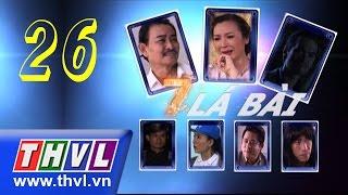 THVL | Bảy lá bài - Tập cuối