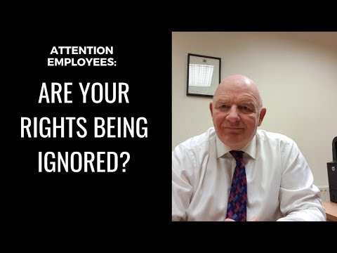 Attention Irish Employees-Are Your Employment Rights Being Ignored?