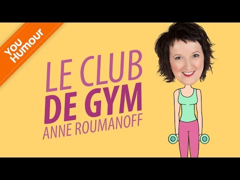 Anne ROUMANOFF, Le club de gym