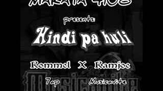 Hindi pa huli - Rommel X Ramjoe (Musicavite Wreckords/Makata 4108 2016)