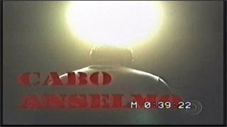 Linha Direta Justiça - Cabo Anselmo