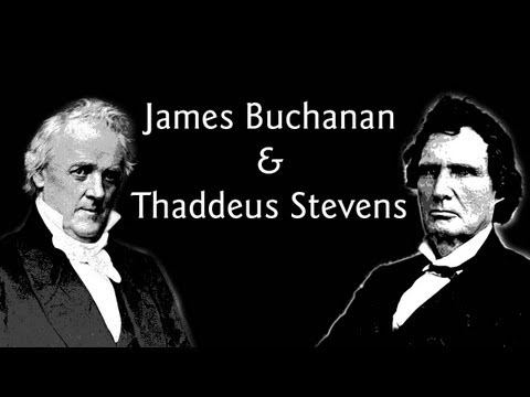 James Buchanan and Thaddeus Stevens