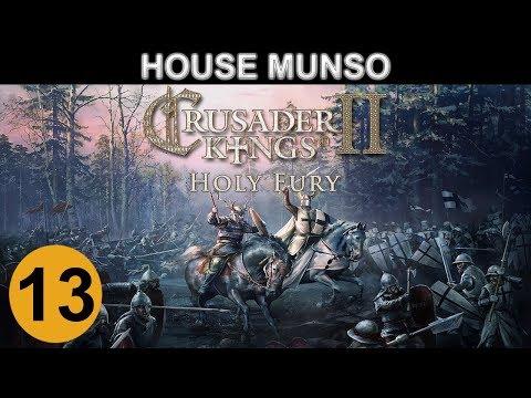 Crusader Kings 2: Holy Fury - House Munso - Ep 15  