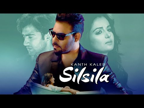 Silsila: Kanth Kaler (Full Song) | Jassi Bros | Kamal Kaler | New Punjabi Songs 2018