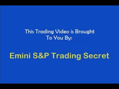 Emini S&P Trading Secret $6,530 Profit