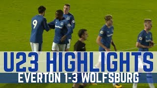 U23 HIGHLIGHTS: EVERTON 1-3 WOLFSBURG