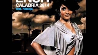 Calabria 2007 - ENUR feat. Natasja [REMIX 2014]