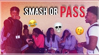 SMASH OR PASS| HIGH SCHOOL EDITION w/ SMOOTH GIO🤟🏼🤟🏼🤟🏼🙌🏽🙌🏽