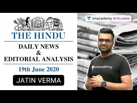 Daily The Hindu News and Editorial Analysis   19th June 2020   UPSC CSE 2020   Jatin Verma from YouTube · Duration:  1 hour 55 minutes 13 seconds