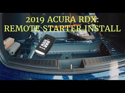 2019 Acura RDX Remote Starter Install