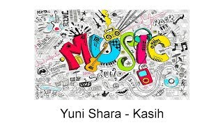 Yuni Shara - Kasih