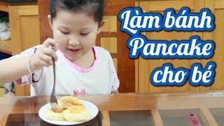 Bánh Pancake kiểu Nhật phomai cho bé ăn dặm # Bữa ăn phụ cho bé P1