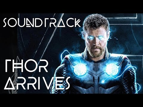 Soundtrack - Infinity War - Thor Arrives