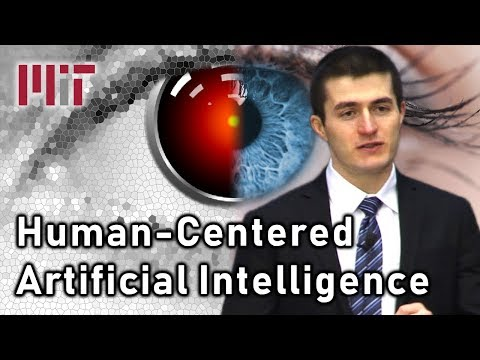 MIT 6.S093: Introduction to Human-Centered Artificial Intelligence (AI)