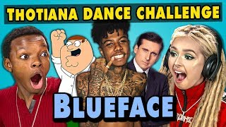 Teens React To #ThotianaChallenge - Blueface