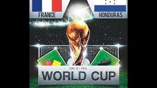 France vs Honduras 2014 (3-0) ~ All Goals and Highlights ~ World Cup 2014 HD