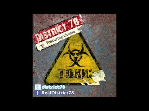 District 78 - Toxic (feat. Cheesa)