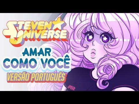 Steven Universo | Love Like You (PT/BR) - Anselmo Koch Ft. Claudia Akiko