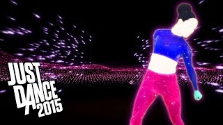 Just Dance 2015 - Addicted To You - Avicii