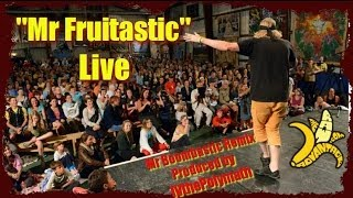 """""""Mr Fruitastic"""" Live Parody Remix of Mr Boombastic by Shaggy"""