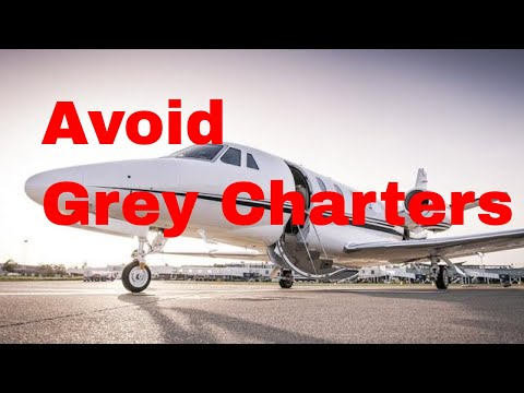 Why You Need to Avoid Grey Private Jet Charters