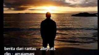 Video berita dari rantau - alleycats download MP3, 3GP, MP4, WEBM, AVI, FLV Juli 2018
