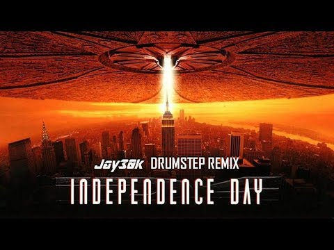 Independence Day Theme (Jay30k Drumstep Remix)
