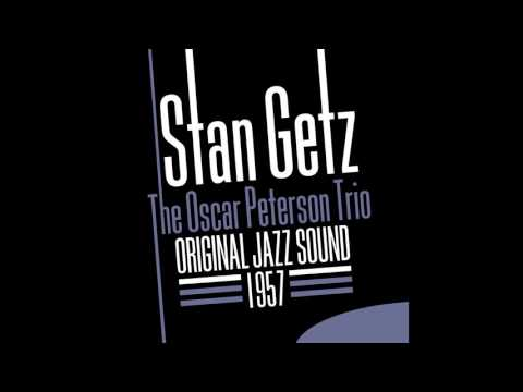 Stan Getz, Oscar Peterson - I Was Doing All Right