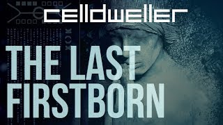 Celldweller The Last Firstborn
