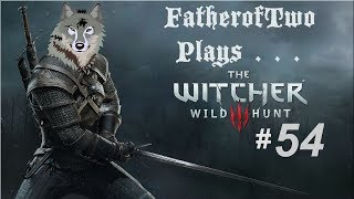 Let's Play The Witcher 3 Wild Hunt - Episode 54 (Silent Movie)