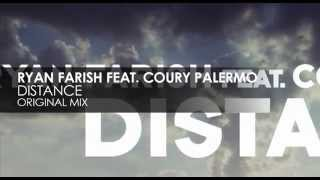 Ryan Farish featuring Coury Palermo - Distance (Original Mix)