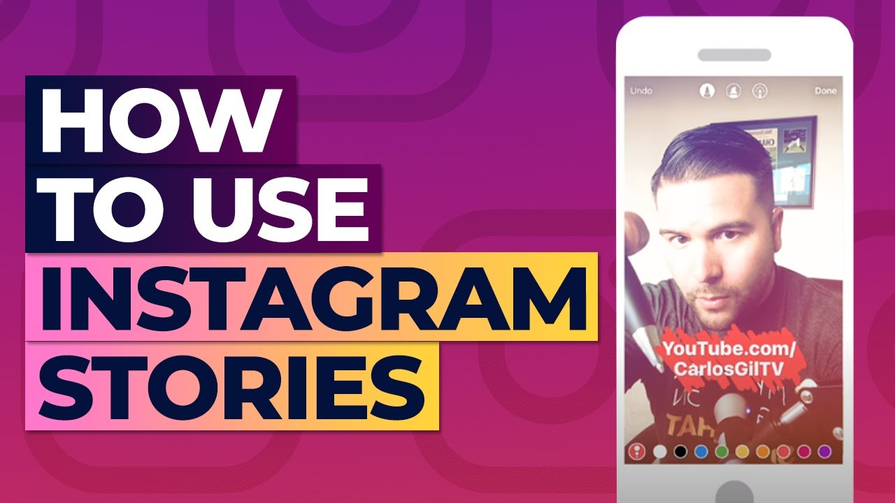 How To Use Instagram Stories advise