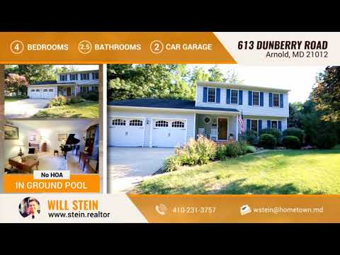 Will Stein, Realtor, presents 613 Dunberry Dr, Arnold, MD