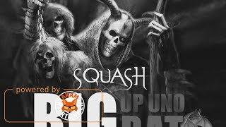 Squash - Big Up Uno Bat - December 2017