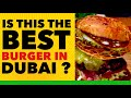 The Most Delicious African Burger in Dubai || Dubai Food Blogs