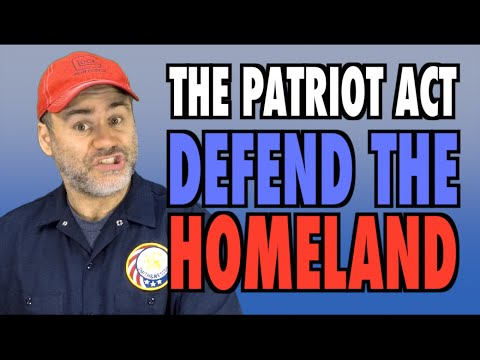 The Patriot Act: Protect the Homeland!
