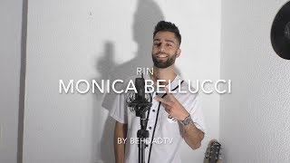 RIN  MONICA BELLUCI (Cover by Behdad  Beat by Inside Beatz)