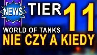 Tier 11 w World of Tanks? Nie czy a kiedy :)