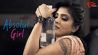 Absolute Girl | Latest Telugu Short Film 2018  | Directed by Santosh Kambhampati -TeluguOne