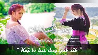 (Official audio)  Koj lo lus dag qab zib - Melina Vang