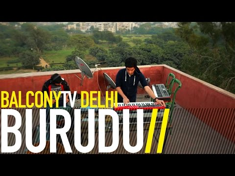 BURUDU - NO NAME 5 (BalconyTV)